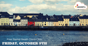 Register to attend the Galway Startup Health Check Clinic.